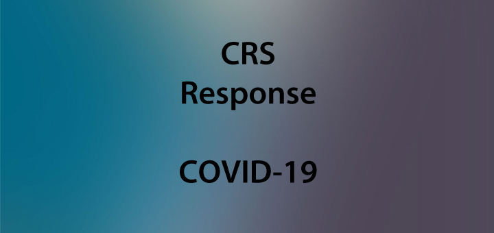CRS Response to COVID-19